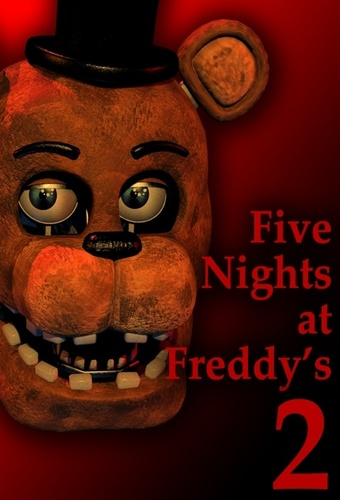Five Nights at Freddy's 2 (2014)