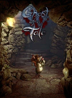 Ghost of a Tale ������� �������