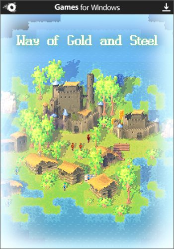 Way of Gold and Steel (2015)