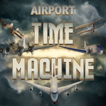 Airport Madness: Time Machine (2015)