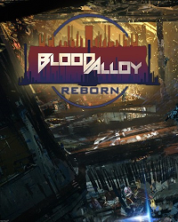 Blood Alloy Reborn