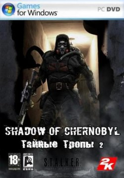 S.T.A.L.K.E.R. Shadow of Chernobyl - Тайные Тропы 2