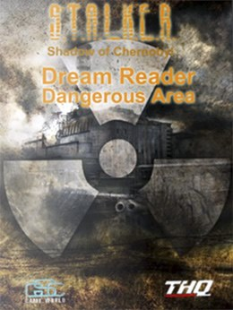 S.T.A.L.K.E.R. Shadow Of Chernobyl - Dream Reader Dangerous Area